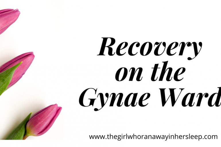 Recovery on the Gynae Ward